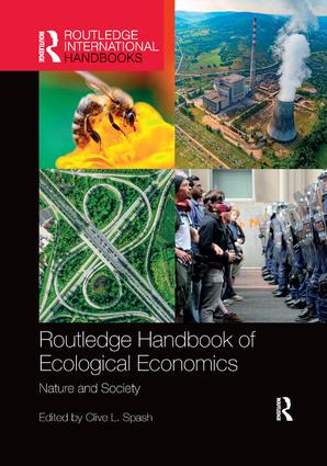 Routledge Handbook of Ecological Economics: Nature and Society, 1st Edition (Paperback) book cover