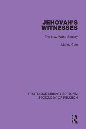 Jehovah's Witnesses: The New World Society, 1st Edition (Hardback) book cover