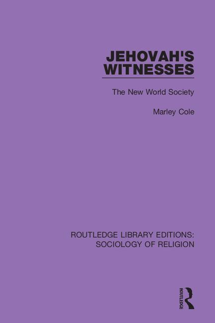 Jehovah's Witnesses: The New World Society book cover