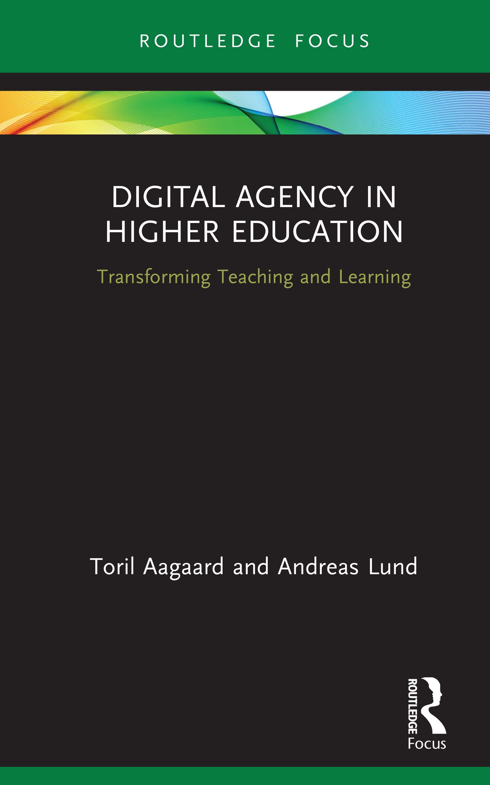 Digital Agency in Higher Education: Transforming Teaching and Learning, 1st Edition (Hardback) book cover