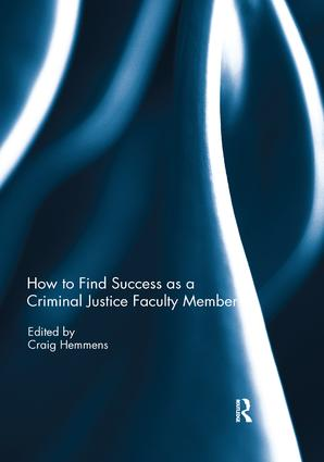 How to find success as a Criminal Justice faculty member book cover