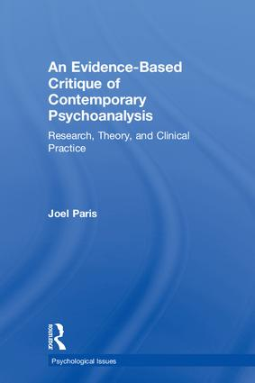 An Evidence-Based Critique of Contemporary Psychoanalysis: Research, Theory, and Clinical Practice book cover