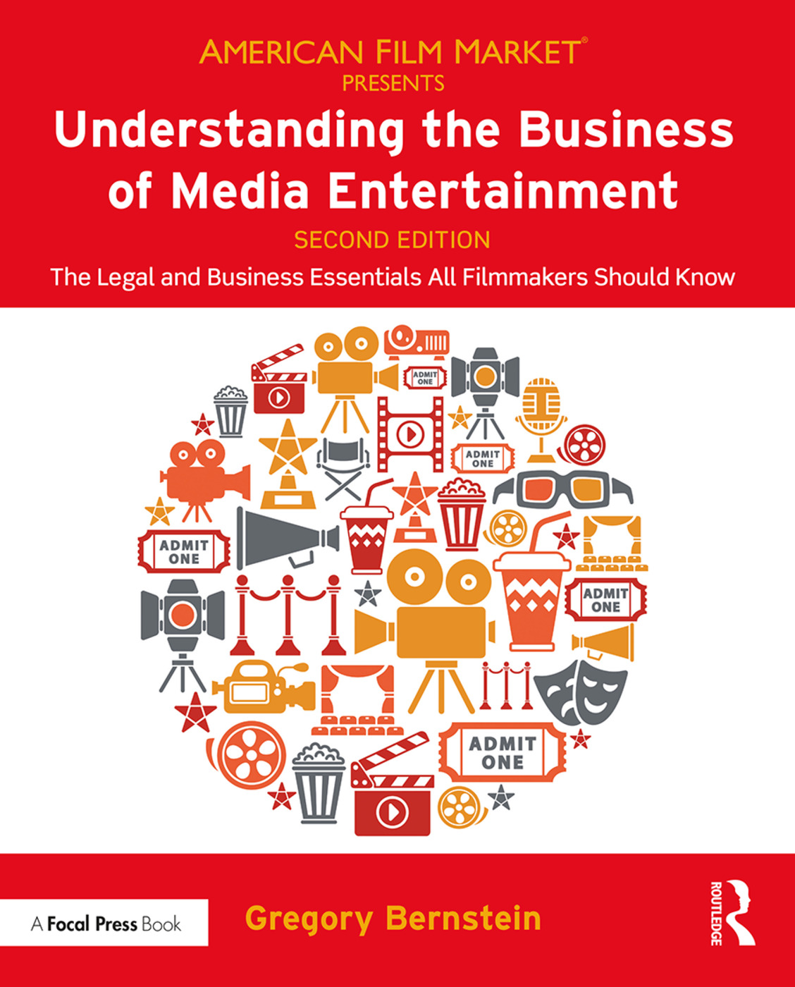 Understanding the Business of Media Entertainment: The Legal and Business Essentials All Filmmakers Should Know book cover