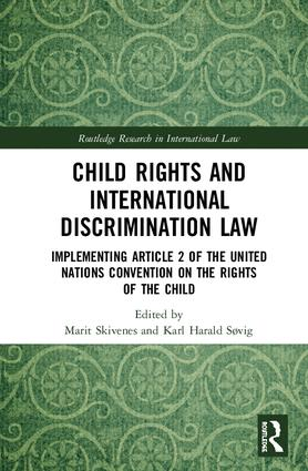 Child Rights and International Discrimination Law: Implementing Article 2 of the United Nations Convention on the Rights of the Child book cover