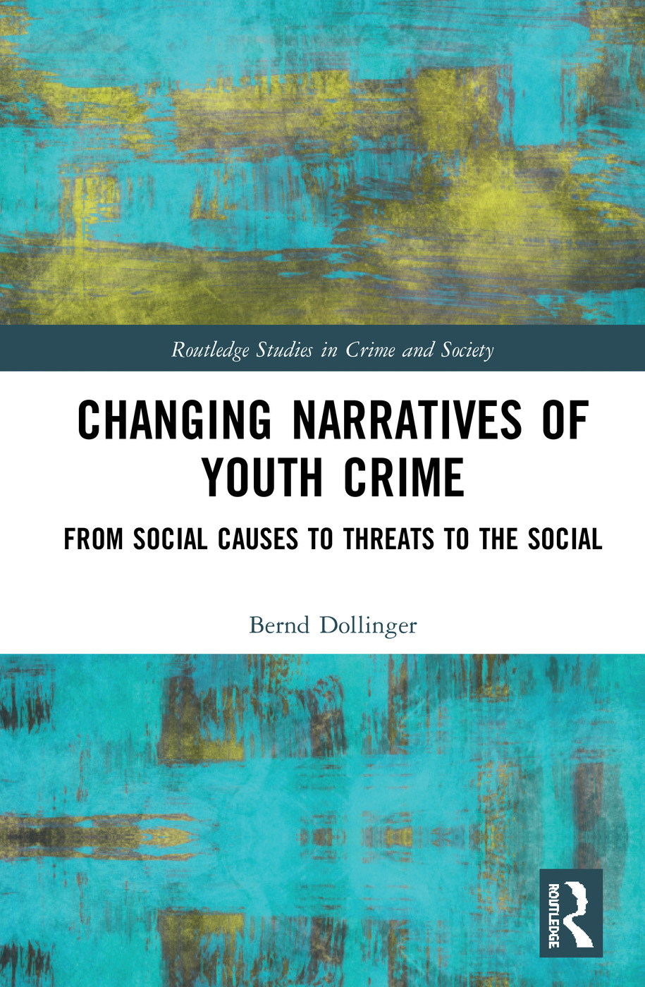 Changing Narratives of Youth Crime: From Social Causes to Threats to the Social book cover