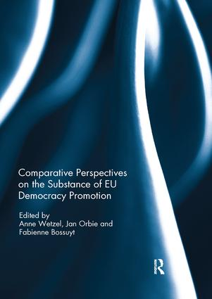 Comparative Perspectives on the Substance of EU Democracy Promotion: 1st Edition (Paperback) book cover