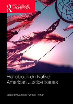 Routledge Handbook on Native American Justice Issues book cover