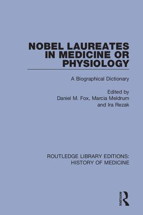 Nobel Laureates in Medicine or Physiology: A Biographical Dictionary book cover