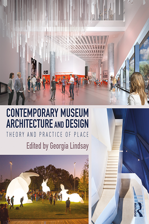 Contemporary Museum Architecture and Design: Theory and Practice of Place book cover