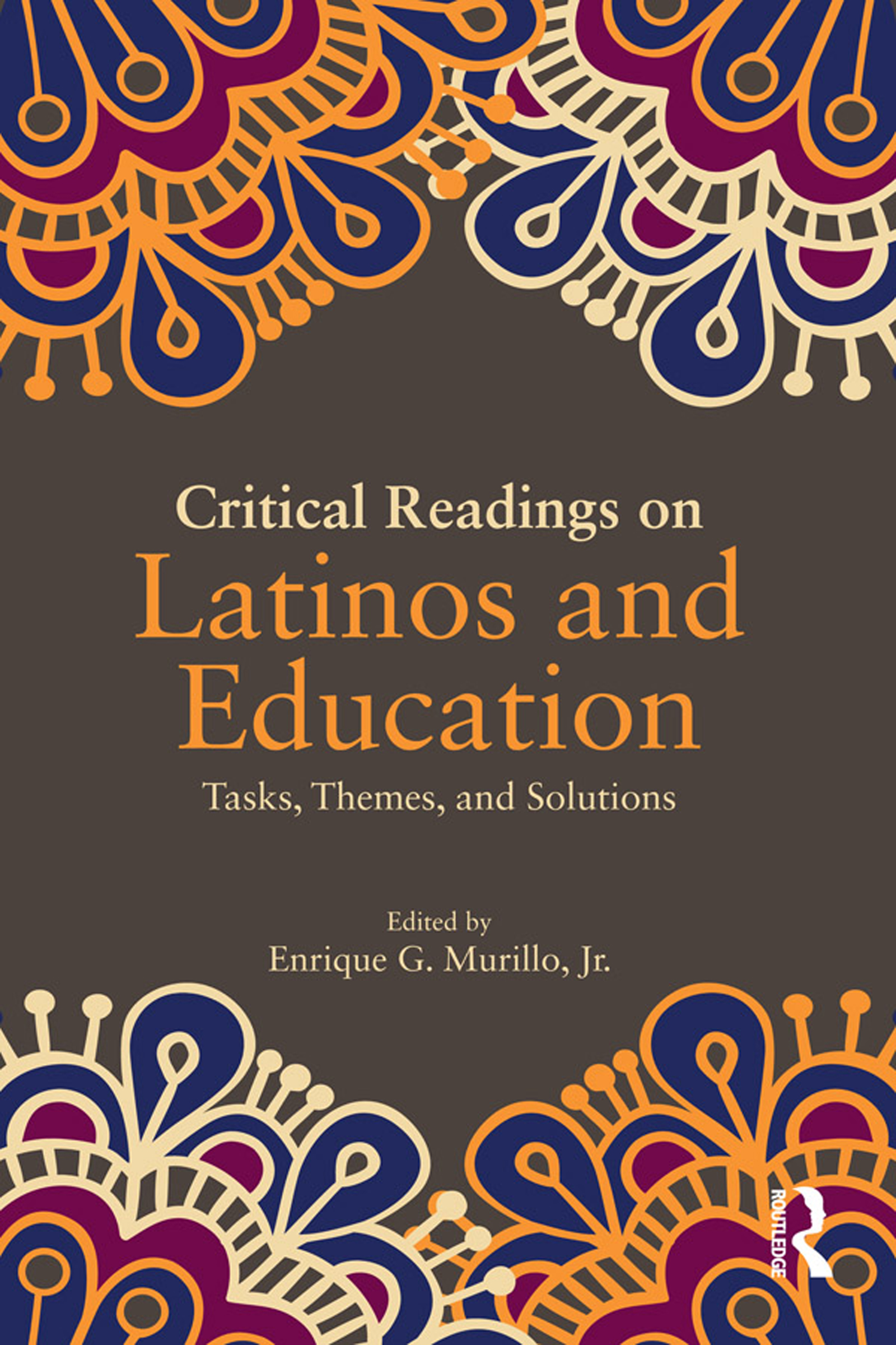 Critical Readings on Latinos and Education book cover