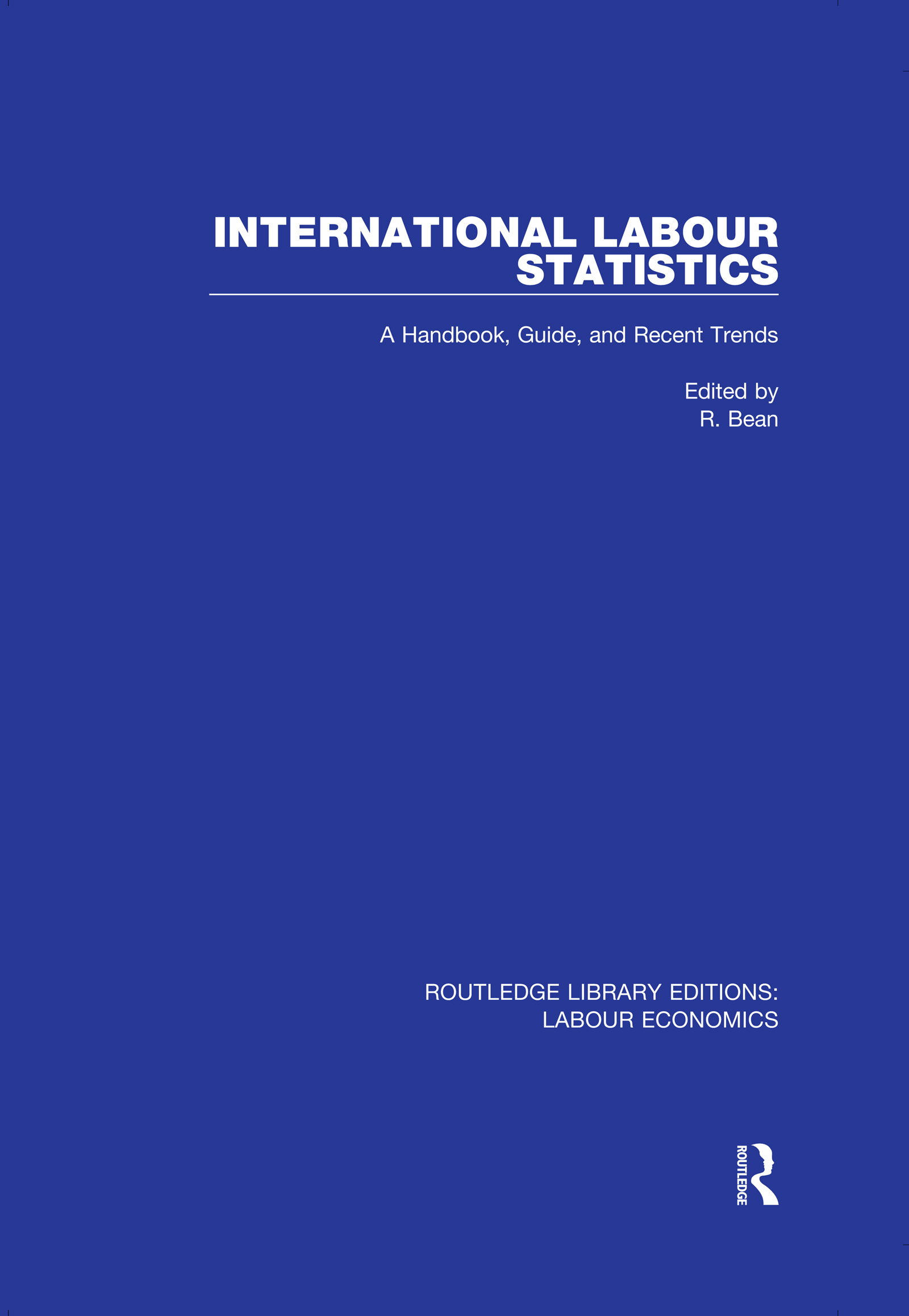 International Labour Statistics: A Handbook, Guide, and Recent Trends book cover