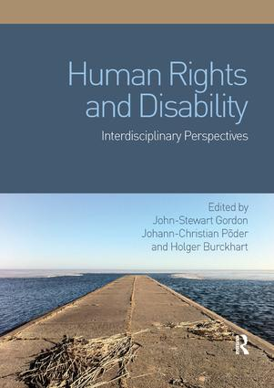 Human Rights and Disability: Interdisciplinary Perspectives book cover