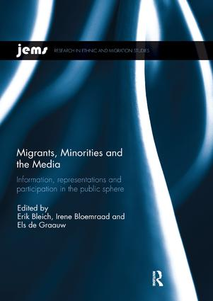 Migrants, Minorities, and the Media: Information, representations, and participation in the public sphere, 1st Edition (Paperback) book cover