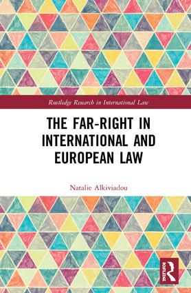 The Far-Right in International and European Law: 1st Edition (Hardback) book cover