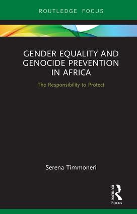 Gender Equality and Genocide Prevention in Africa: The Responsibility to Protect book cover