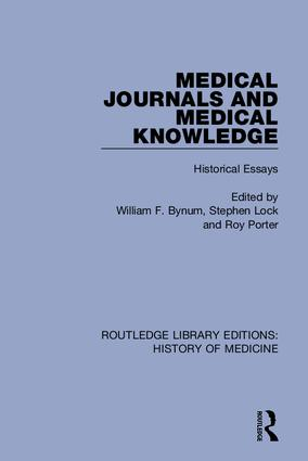 Medical Journals and Medical Knowledge: Historical Essays book cover