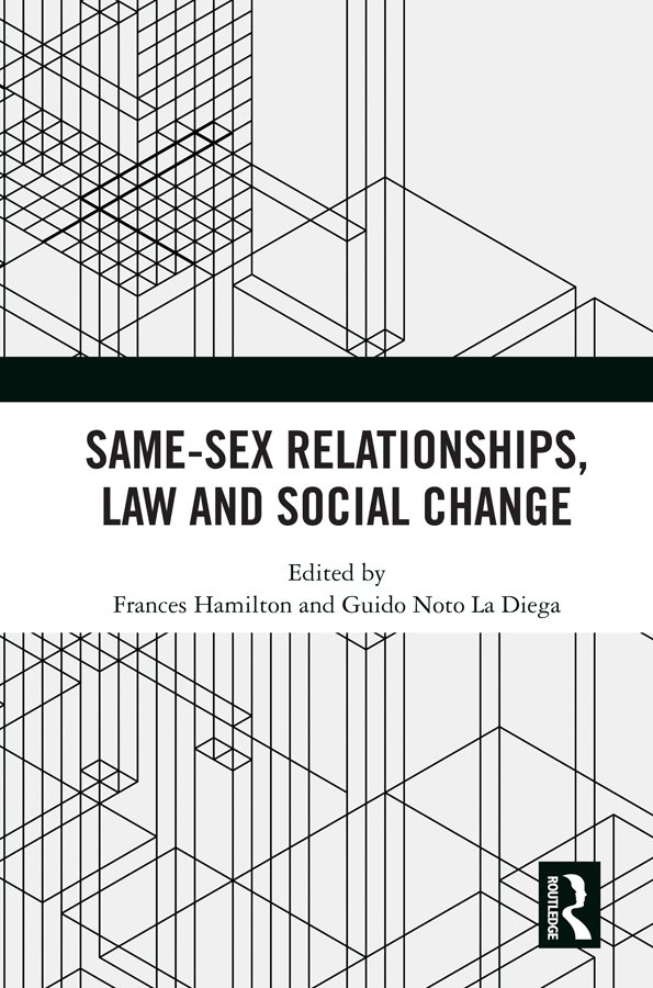 Same-Sex Relationships, Law and Social Change book cover