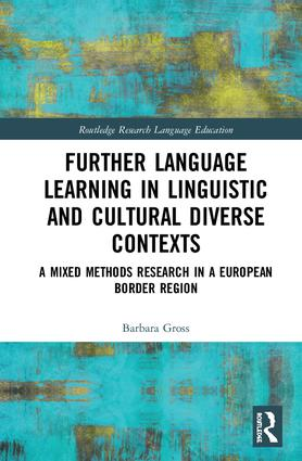 Further Language Learning in Linguistic and Cultural Diverse Contexts: A Mixed Methods Research in a European Border Region book cover