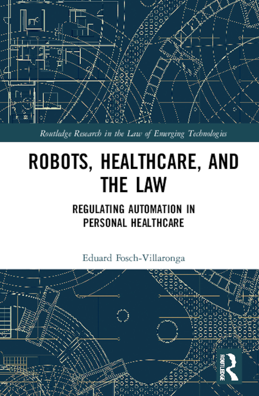 Artificial Intelligence, Healthcare and the Law: Regulating Automation in Personal Healthcare book cover