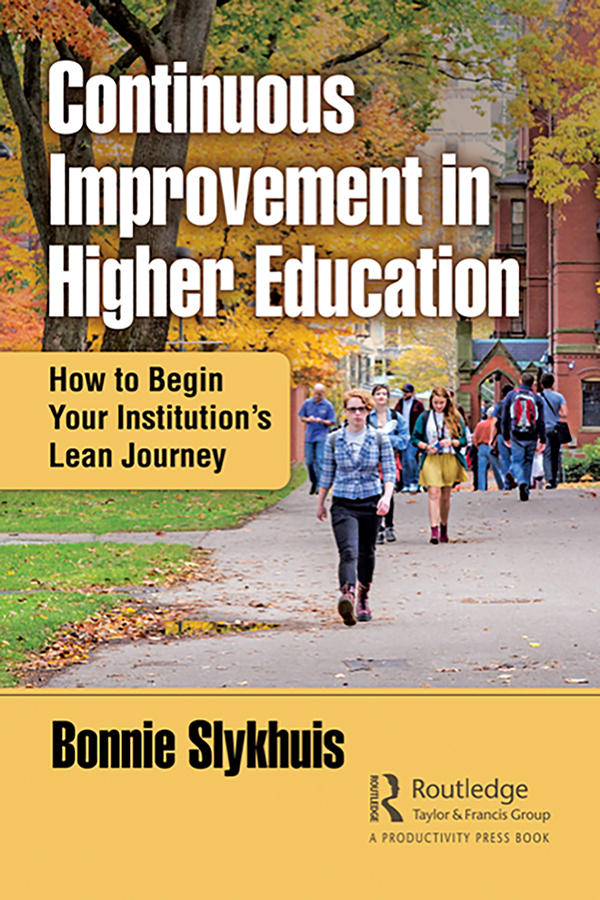 Continuous Improvement in Higher Education: How to Begin Your Institution's Lean Journey book cover