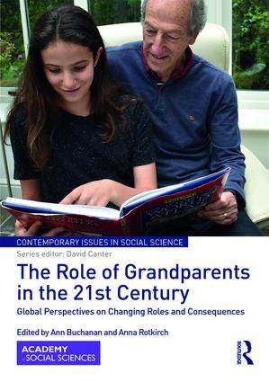 The Role of Grandparents in the 21st Century: Global Perspectives on Changing Roles and Consequences book cover