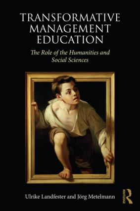 Transformative Management Education: The Role of the Humanities and Social Sciences book cover