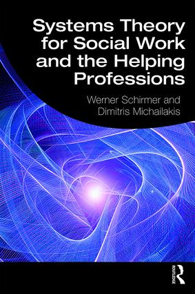Systems Theory for Social Work and the Helping Professions book cover