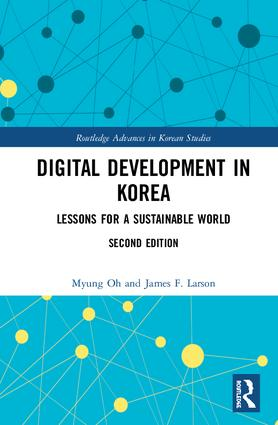Digital Development in Korea: Lessons for a Sustainable World, 2nd Edition (Hardback) book cover