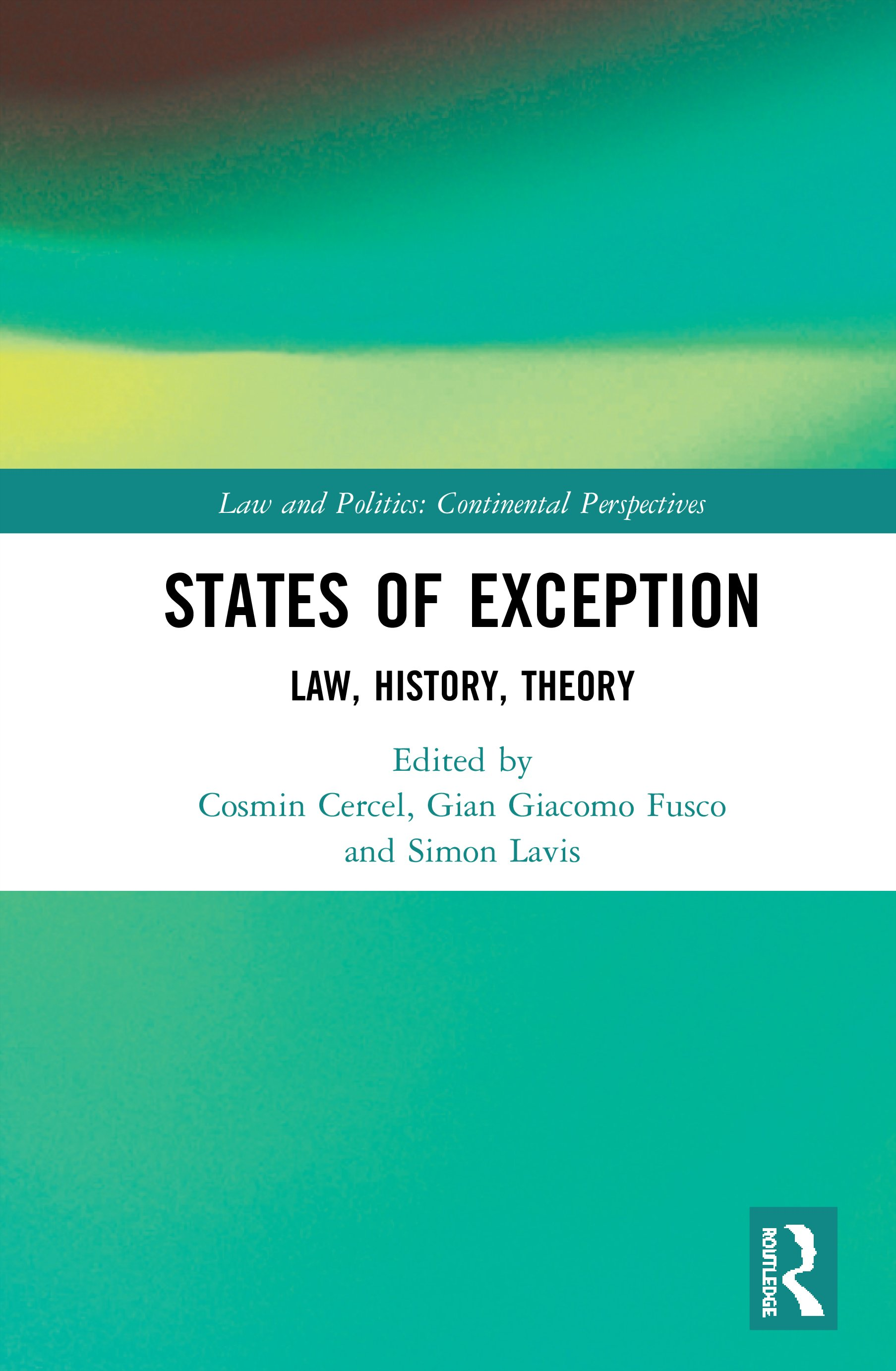 States of Exception: Law, History, Theory book cover