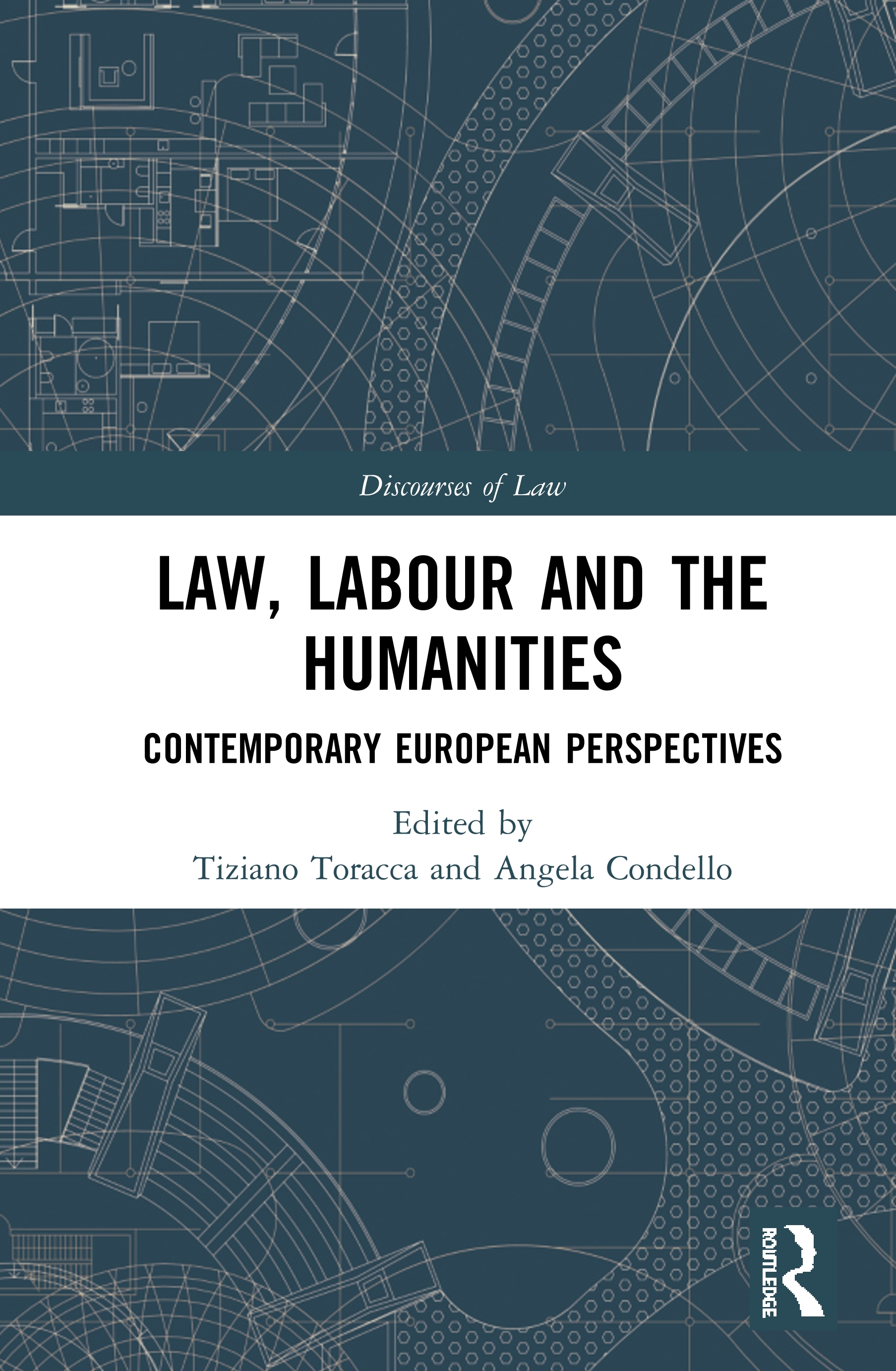 Law, Labour and the Humanities: Contemporary European Perspectives book cover