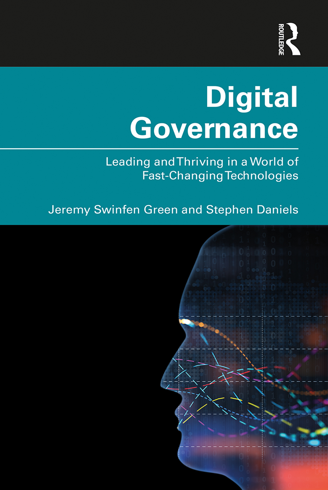 Digital Governance: Leading and Thriving in a World of Fast-Changing Technologies book cover