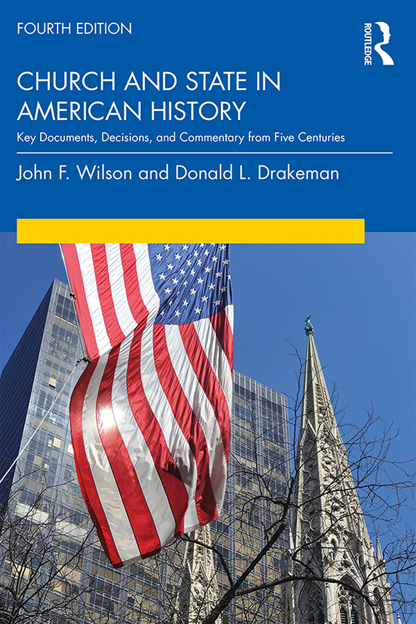 Church and State in American History: Key Documents, Decisions, and Commentary from the Past Four Centuries book cover
