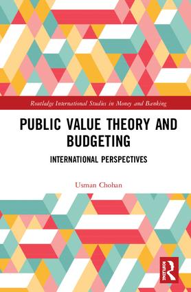 Public Value Theory and Budgeting: International Perspectives, 1st Edition (Hardback) book cover