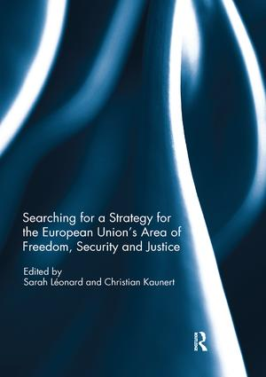 Searching for a Strategy for the European Union's Area of Freedom, Security and Justice book cover