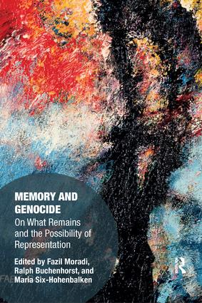 Memory and Genocide: On What Remains and the Possibility of Representation book cover