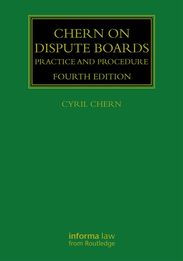 Chern on Dispute Boards: Practice and Procedure book cover