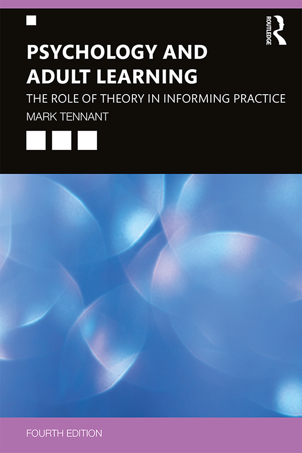 Psychology and Adult Learning: The Role of Theory in Informing Practice, 4th Edition (Hardback) book cover