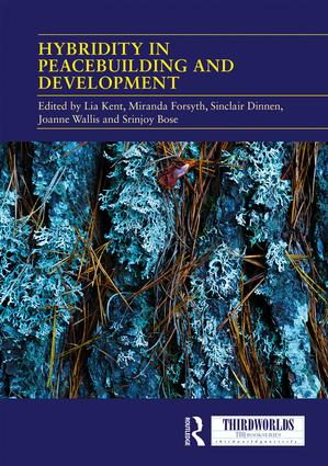Hybridity in Peacebuilding and Development: A Critical and Reflexive Approach book cover