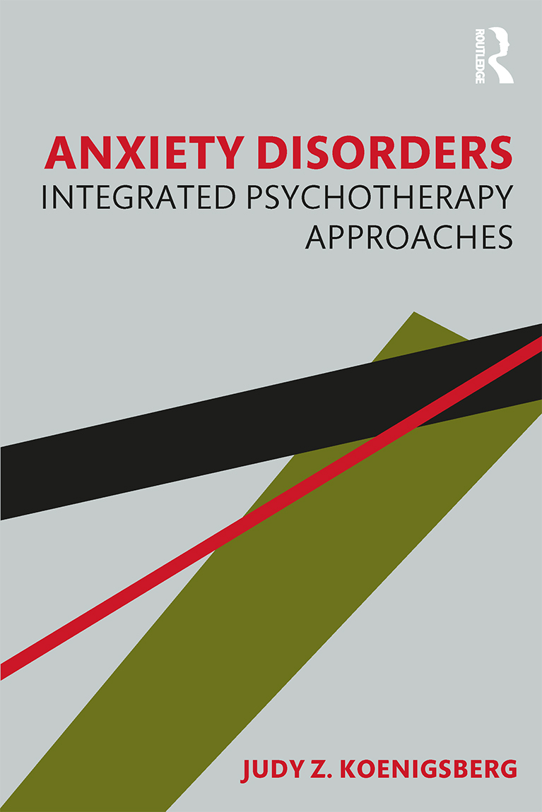 Anxiety Disorders: Integrated Psychotherapy Approaches book cover