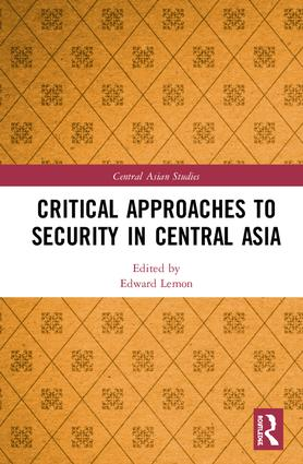 Critical Approaches to Security in Central Asia book cover