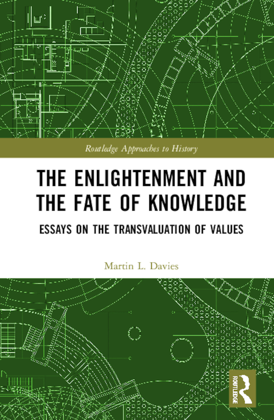 The Enlightenment and the Fate of Knowledge: Essays on the Transvaluation of Values book cover