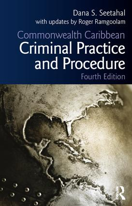 Commonwealth Caribbean Criminal Practice and Procedure: 5th Edition (Paperback) book cover