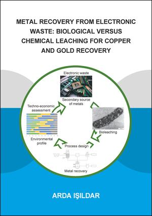 Metal Recovery from Electronic Waste: Biological Versus Chemical Leaching for Recovery of Copper and Gold: 1st Edition (Paperback) book cover