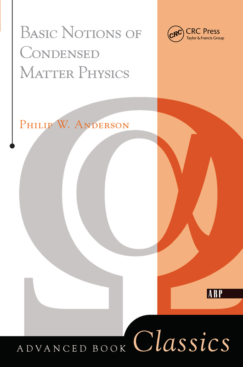 Basic Notions Of Condensed Matter Physics: 1st Edition (Hardback) book cover