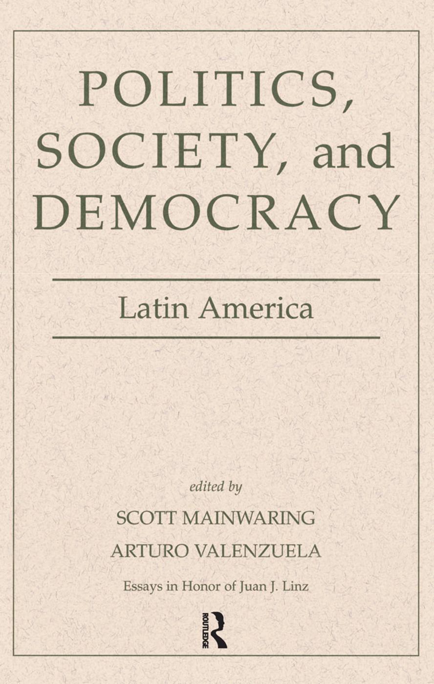 Politics, Society, And Democracy Latin America: 1st Edition (Hardback) book cover