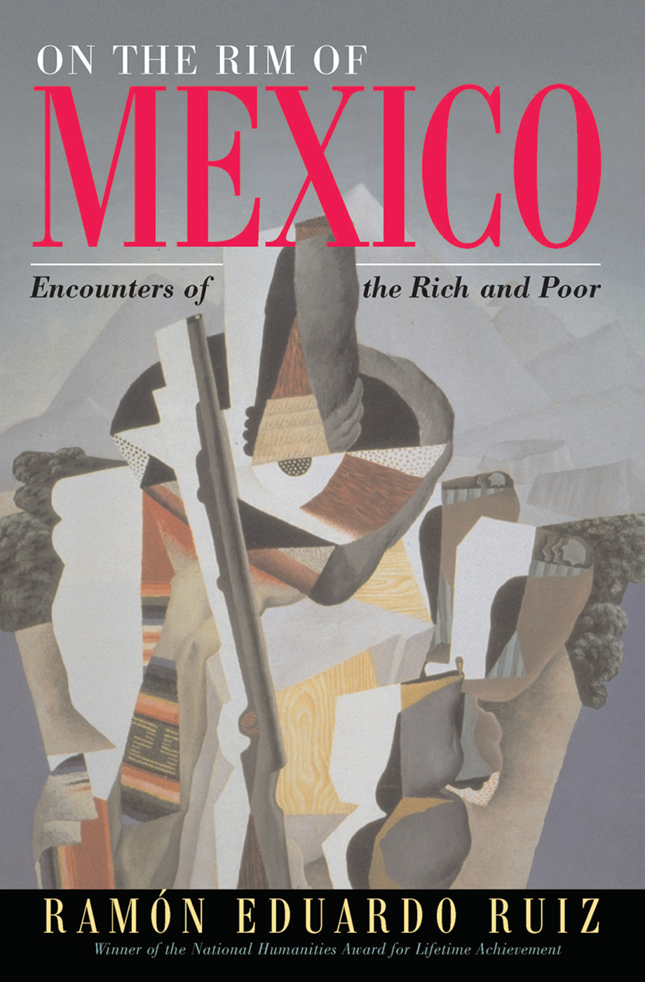 On The Rim Of Mexico: Encounters Of The Rich And Poor book cover