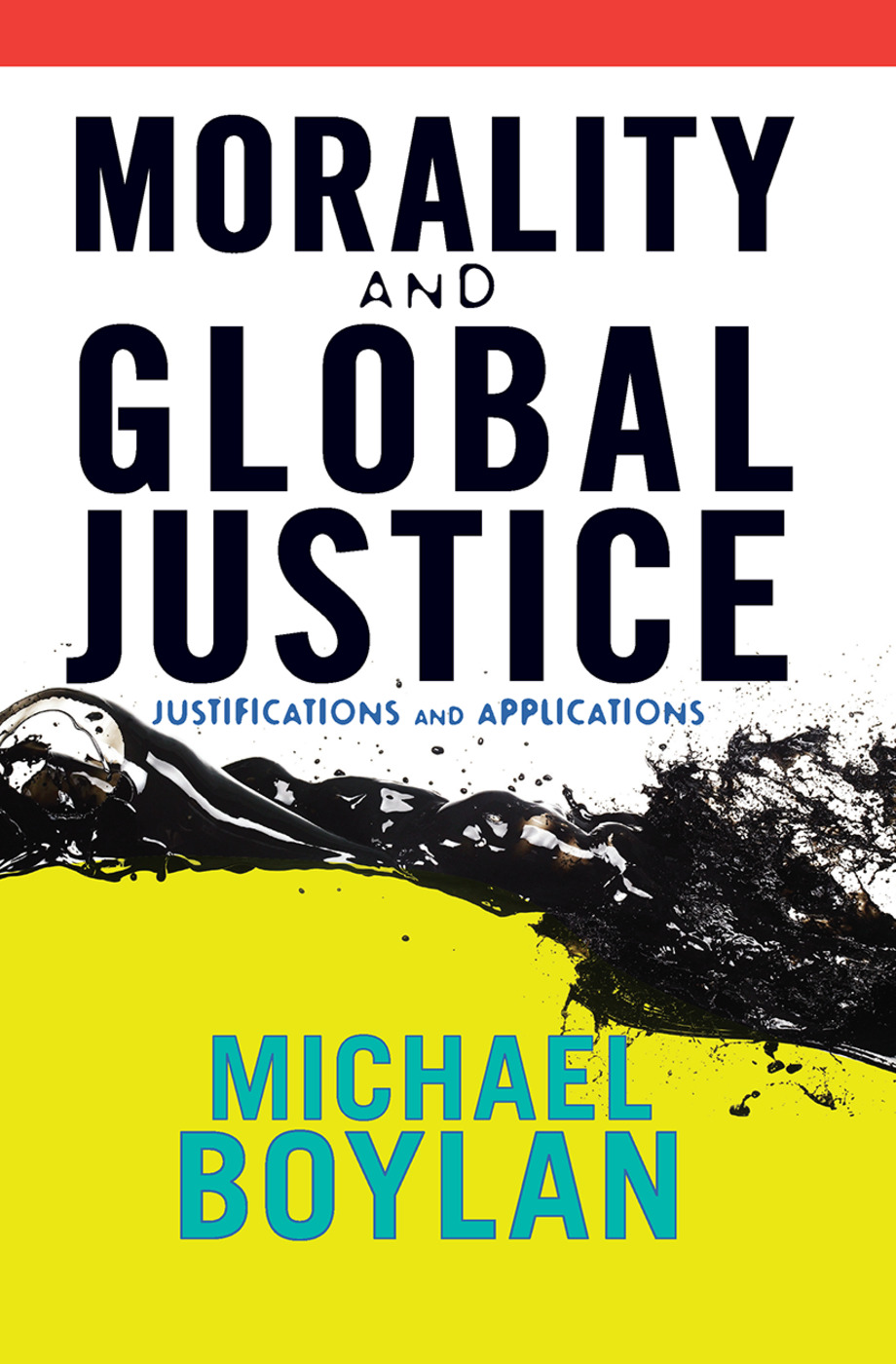 Morality and Global Justice: Justifications and Applications book cover
