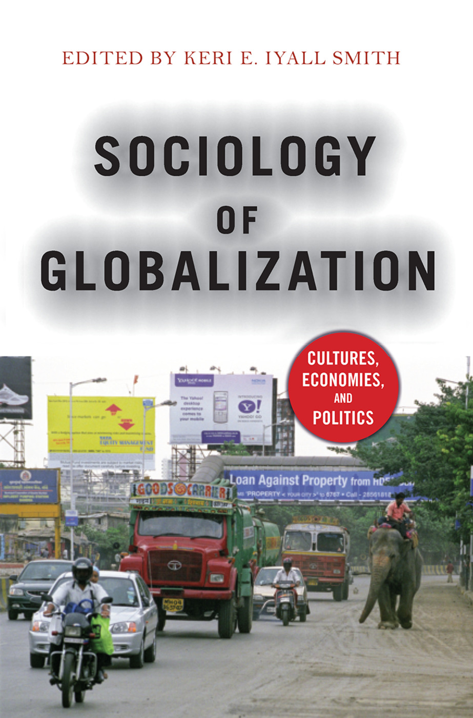 Sociology of Globalization: Cultures, Economies, and Politics, 1st Edition (Hardback) book cover