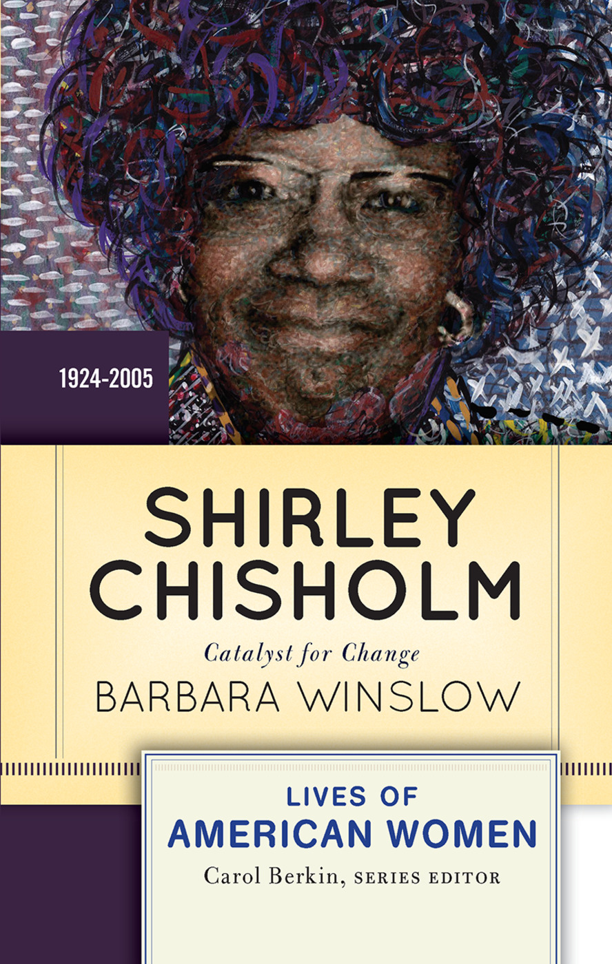 Shirley Chisholm: Catalyst for Change book cover