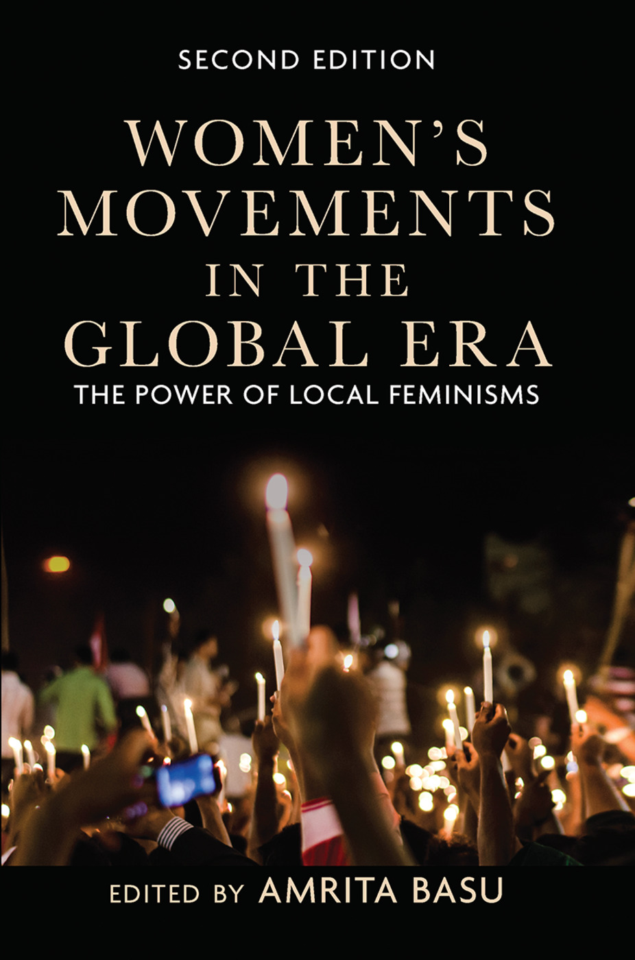 Women's Movements in the Global Era: The Power of Local Feminisms, 2nd Edition (Hardback) book cover